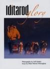 Iditarod Glory - Brian Patrick O'Donoghue, Jeff Schultz