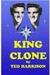 King Clone - Ted Harrison