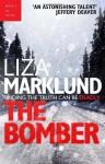 By Marklund Liza The Bomber [Paperback] - Marklund Liza