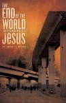 The End of the World According to Jesus - Robert A. Morey