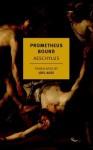 Prometheus Bound - Aeschylus, Joel Agee