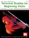 Technical Studies for Beginning Violin Lesson 1 - Craig Duncan