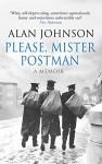 Please, Mister Postman - Alan Johnson