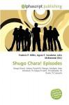 Shugo Chara! Episodes - Frederic P. Miller, Agnes F. Vandome, John McBrewster