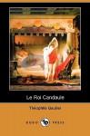 Le Roi Candaule (Dodo Press) - Théophile Gautier