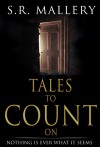 TALES TO COUNT ON - S. R. Mallery