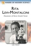 Rita Levi-Montalcini: Seeking the Secrets of Growth (Makers of Modern Science) - Ray Spangenburg, Diane Kit Moser