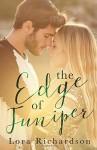 The Edge of Juniper - Lora Richardson