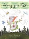 Argyle Fox - Marie Letourneau