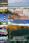 Travel North Carolina: Going Native in the Old North State - Carolyn Sakowski, Angela Harwood, Sue Clark, Steve Kirk, Artie Sparrow, Anne Holcomb Waters
