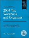 Family Child Care 2004 Tax Workbook and Organizer - J. D. Copeland, Tom Copeland