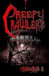 Creepy Crawlers: An Anthology of Spine-Tingling Terror - Cinsearae S.