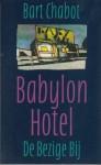 Babylon Hotel: verhalen - Bart Chabot