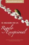 El milagro de un regalo excepcional - Roger Patron Lujan