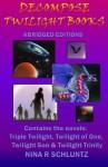 Decompose Twilight Books: Abridged Editions - Nina R. Schluntz