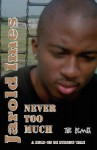 Never Too Much - The Remix - Jarold Imes