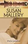 Dulces palabras - Susan Mallery