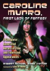 Caroline Munro, First Lady of Fantasy: A Complete Annotated Record of Film and Television Appearances - Robert Michael Bobb Cotter