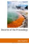 Records of the Proceedings - John Stauffer