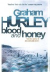 Blood And Honey - Graham Hurley