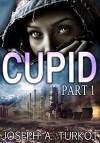 Cupid (Part 1) - Joseph Turkot