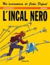 L'incal nero - Alejandro Jodorowsky, Mœbius