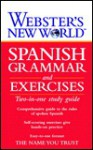 Webster's New World Spanish Grammar and Exercises - Webster's