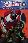 Transformers: Bots of Science (Adventures in Reading, Level 4: Transformers) - Megan E. Bryant, Marty Isenberg, Boo, Liam Shalloo
