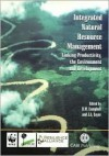 Integrated Natural Resources Management: Linking Productivity, the Environment and Development - B.M. Campbell, Jeffrey Sayer, J.A. Sayer