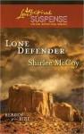 Lone Defender - Shirlee McCoy