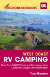 Foghorn Outdoors West Coast RV Camping: More Than 1,800 RV Parks and Campgrounds in California, Oregon, and Washington - Tom Stienstra