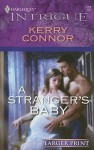 A Stranger's Baby - Kerry Connor