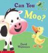 Can You Moo? - David Wojtowycz