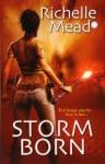 Storm Born - Richelle Mead