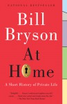 At Home: A Short History of Private Life - Bill Bryson