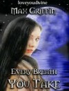 Every Breath You Take - Max Griffin