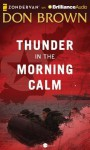 Thunder in the Morning Calm - Don Brown
