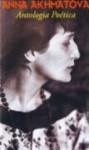 Antologia Poética - Anna Akhmatova, Lauro Machado Coelho