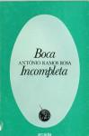 Boca Incompleta - António Ramos Rosa