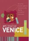 Art Shop Eat Venice (Art/Shop/Eat) - Paul Blanchard