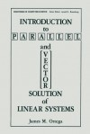 Introduction to Parallel and Vector Solution of Linear Systems - James M Ortega