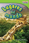 Lugares del Mundo = Places Around the World - Dona Herweck Rice