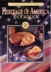 Heritage of America Cookbook (Better Homes & Gardens Test Kitchen) - Jennifer Darling, Linda Foley Woodrum, Marge Steenson