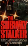 The Subway Stalker - Lou Cameron
