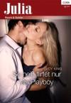 So heiß flirtet nur ein Playboy (Julia) (German Edition) - Lucy King