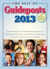 The Best of Guideposts 2013: 47 True Stories of Hope and Inspiration - Guideposts Books