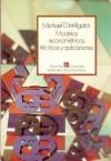 Modelos Econometricos, Tecnicas y Aplicaciones - Michael D. Intriligator, Fondo de Cultura Economica