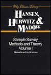 Sample Survey Methods and Theory, 2 Volume Set - Morris H. Hansen, William G. Madow
