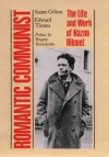 Romantic Communist: The Life and Work of Nazim Hikmet - Saime Goksu, Edward Timms, Saime Goksu
