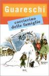 Corrierino delle famiglie - Giovannino Guareschi